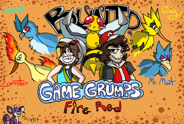 Game Grumps : Fire Red by SaintsSister47