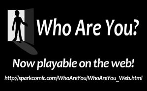 Who Are You? - Game link by SuperSparkplug