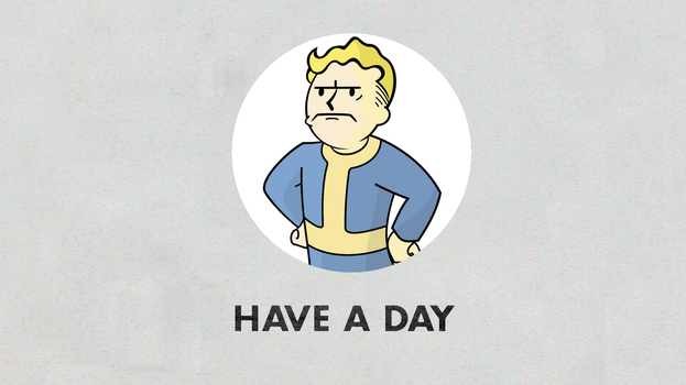 Have A Day - Vault Boy From Fallout Remake by VaughnWhiskey