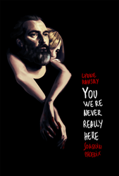 You Were Never Really Here Ver7 by SpeakLike-a-Child