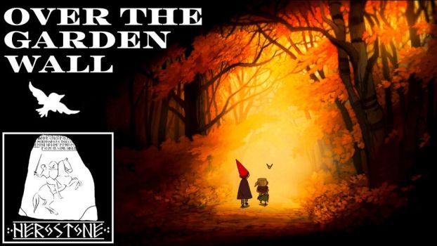 Herostone - Over the Garden Wall Review by matanui2001