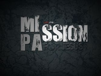 Mission and Passion by imrui