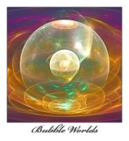 Bubble Worlds by Bambr