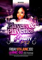 Players and Playettes flyer design MTV Party 2 by Dannygdesigns