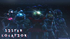 [SFM FNAF] Sister Location Wallpaper (4K) by SkyProductions12