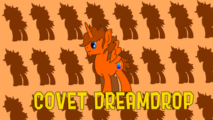 Covet Dreamdrop - A profile by TheSourLemonz