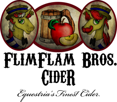 FlimFlam Bros. Cider - Equestria's Best by AncientOwl