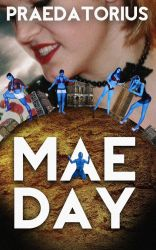 MAE DAY available for PRE-ORDER by praedatorius