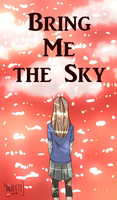 Bring Me the Sky by an-xi-ety