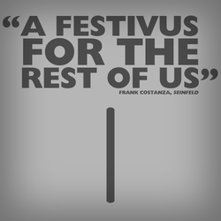 Festivus by BaconALaCarte