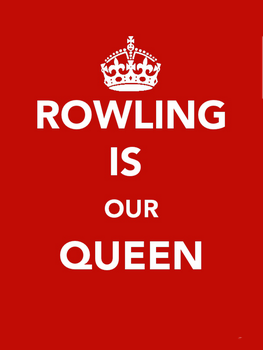 Rowling Is Our Queen by Co--Existance