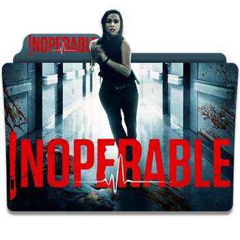 Inoperable (2017) (2) by wildermike