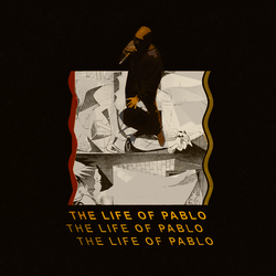 Kanye West - The Life of Pablo by iFadeFresh