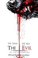 The Good The Bad The Evil by Tammy5s