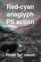 Red-cyan anaglyph action in BW by knifeofdreams