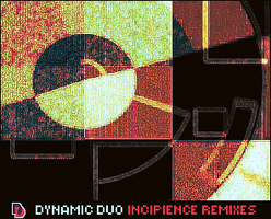 incipience reworks by dynamicduo