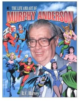 RIP Murphy Anderson (July 9, 1926 - October 2015) by LegacyHeroComics