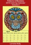 2019 Patterns and Mandalas Coloring Calendar Vol 2 by LorraineKelly