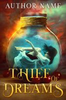 Thief of Dreams - SOLD by LHarper