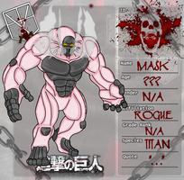 Shingeki no Kyojin OC: Mask Titan by KnightOfTheTempest