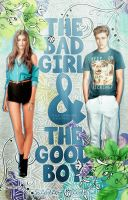 The Bad Girl And The Good Boy | Wattpad Cover by cattitudex