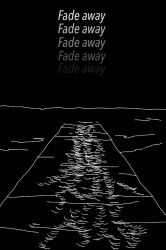 Fade away by coolislikeme