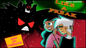 Like a Freak title card by toongrowner