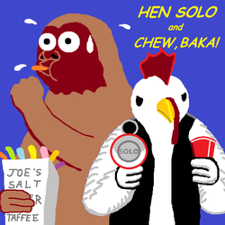 Hen Solo and Chew Baka by BasileusIoannis