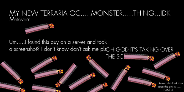 My New Terraria OC....Monster...Thing...Idk by OrnakiTerraria