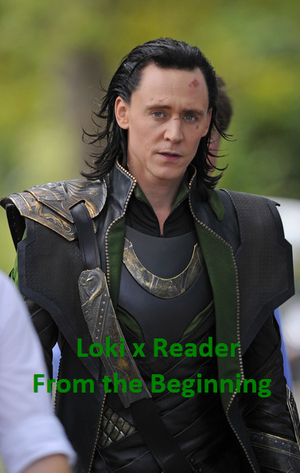 Loki x Reader From the Beginning (Chapter 9) by Antique-Star on