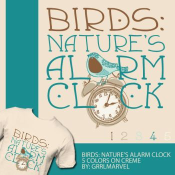 Birds: Nature's Alarm Clock by grrlmarvel