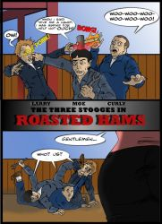 The Three Stooges - Roasted Hams : Page One by TheShockermaniac