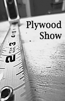 Plywood Show by deelayton