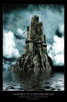 A Fortress to Guard our Dreams by kedralynn