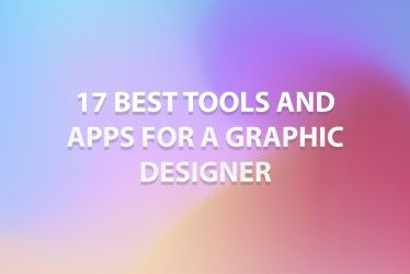 17 Best Tools And Apps For A Graphic Designer by symufa