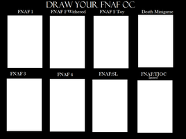 FNAF:Draw your OC .:Meme:. by Arska-Bases