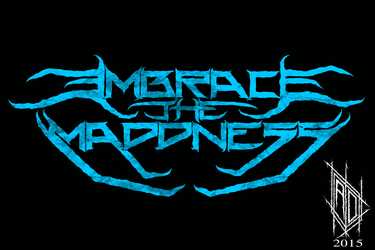 EMBRACE THE MADDNESS logo by ArpKor