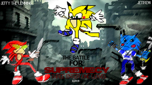 The Battle For Surpremecy by Jetire911