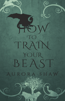 How to train your beast by PotatoOfficial