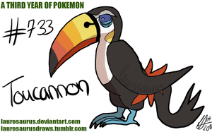 A third year of pokemon: #733 Toucannon