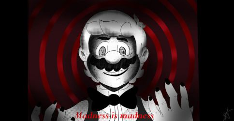 Madness by Ninten6412XD