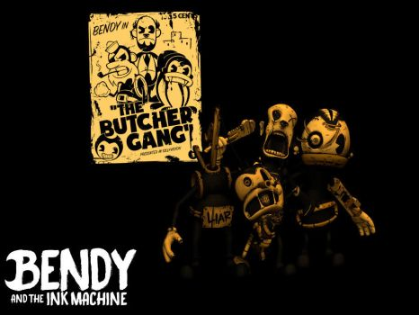 Bendy And The Ink Machine: The Butcher Gang by CawthonHollywood