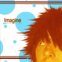 -Imagine- by angelrinoa