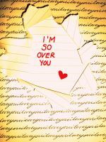 So Over You by Batman1066