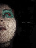 NightVision by 5thvictim