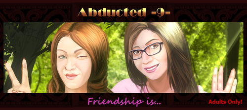 Abducted 9 - Friendship is... by RPTRz