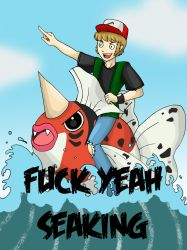 Fuck Yeah Seaking by LelioCakes
