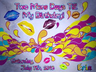 two days till my birthday by customxwordxpictures