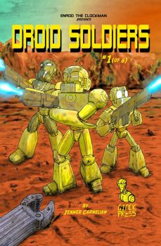 Droid Soldiers: Chapter One Cover Art by JennerCarnelian