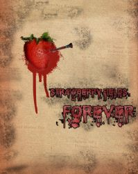 Strawberry Fields Forever by LatteQueen